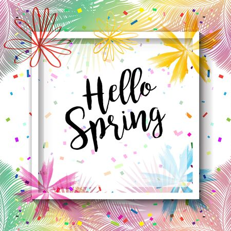 Hello Spring poster. Floral frame vector flowers, confetti, palm tree leaves. Exotic design Illustration