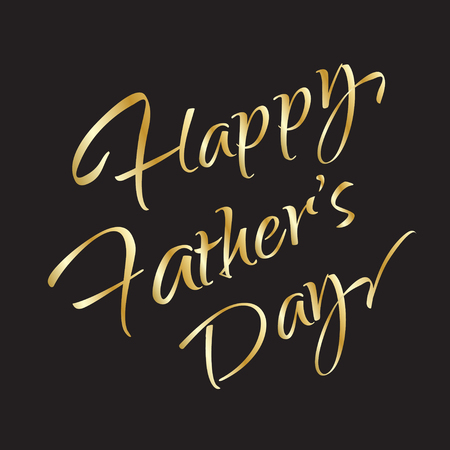 Happy fathers day gold lettering on black background. Gift calligraphy vector. Hand Drawn. Golden texture. Typography. Print. Vector template Holiday card.
