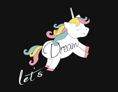 A cute white unicorn with a variegated mane and a tail in pastel shades gallops forward. Text Let's Dream.