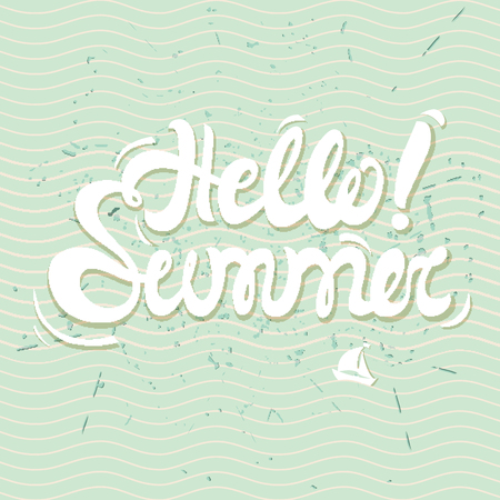 wave hello: Hello summer lettering with conceptual marine background, wave pattern, silhouette of ship, drops of water. Hello summer poster in white and blue color Illustration