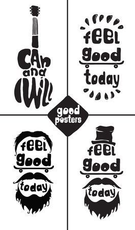 brand new: Feel good today. Hipster, mustaches, beard, skate, hat. Hand drawing inspirational motivational simple quote poster for home, office. Grunge effects can be easily removed for a brand new, clean sign
