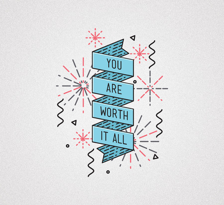 worth: You are worth it all. Inspirational illustration, motivational quotes typographic poster design in flat style, thin line icons for frame, greeting card, e-mail newsletters, web banners, flat Stock Photo