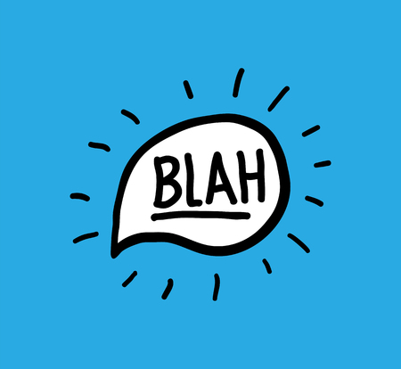 Blah Vector doodle hand written word calligraphy in a shiny speech bubble lettering 일러스트