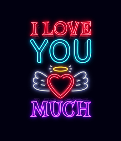 I love you so much. Fashion Slogan for printing. Neon sign Vector illustration