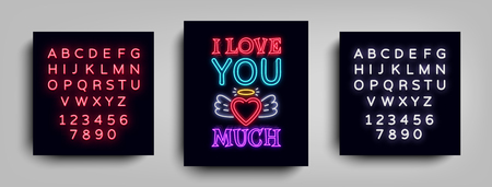 I love you so much. Fashion Slogan for printing. Neon sign, Web poster, banner in neon style. Graphic design for a print on a t-shirt. Design template. Vector illustration. Editing text neon sign.