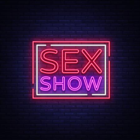 Insegna al neon di sex show. Banner notturno luminoso in stile neon, cartelloni pubblicitari al neon per spettacoli sessuali pubblicitari, sex shop, servizi intimi, spettacoli per adulti. Illustrazione vettoriale