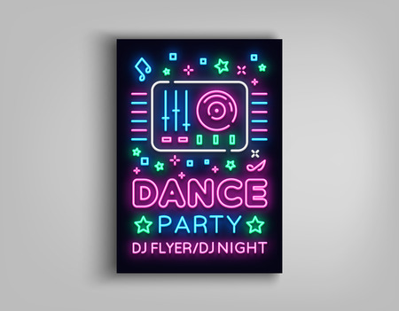 Dance party poster design template in neon style. Night party DJ neon sign, light banner, flyer bright nightlife advertisement, party invitation, nightclub, concert, disco. Vector illustration.