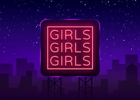 Enseigne au néon de filles. Signe de lumière de nuit, Erotica, Striptease, bannière néon pour le club de strip. Spectacle pour adultes. Illustration vectorielle. Panneau d'affichage Vecteurs