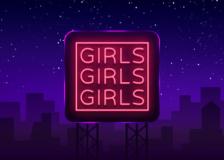 Girls neon sign. Night light sign, Erotica, Striptease, Neon banner for strip club. Adult show. Vector illustration. Billboard