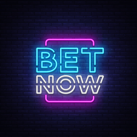 Bet Now Neon sign vector. Light banner, bright night neon sign on the topic of betting, gambling.
