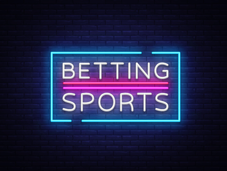 Betting Sports vector. Betting neon sign. Bright night signboard on gambling, betting. Light banner, design element.
