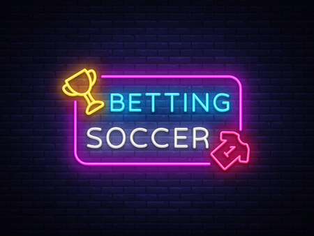 Betting Soccer neon vector. Betting football neon sign. Bright night signboard on gambling, betting. Light banner, design element.