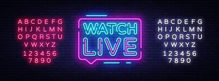 Regardez l'enseigne au néon Live tag. Neon Text Watch Live. Vue en ligne. Illustration vectorielle. Modification de l'enseigne au néon de texte