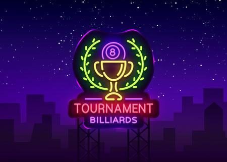 Billiards Tournament logo in neon style. Neon sign Design Template for Billiard Club, Bar, Light Banner, Night Neon Advertising, Design Element, Bright Flare. Vector illustration. Billboard.