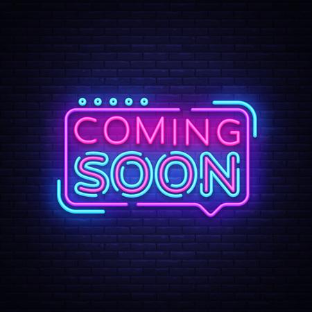 Bientôt le vecteur de signe au néon. Coming Soon Badge de style néon, élément de conception, bannière lumineuse, enseigne au néon d'annonce, néon de nuit advensing. Illustration vectorielle