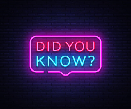 Did you know neon signs vector. Did you know Design template neon sign, light banner, neon signboard, nightly bright advertising, light inscription. Vector illustration