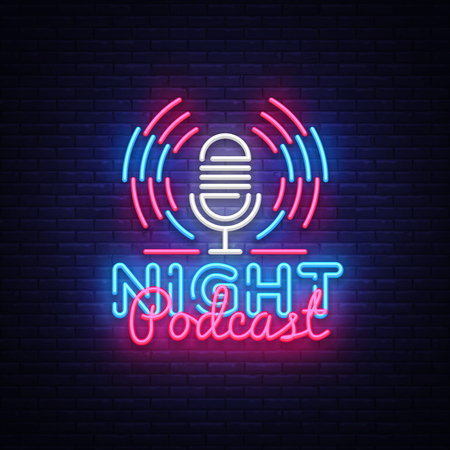 Podcast neon sign vector. Night Podcast Design template neon sign, light banner, neon signboard, nightly bright advertising, light inscription. Vector illustration