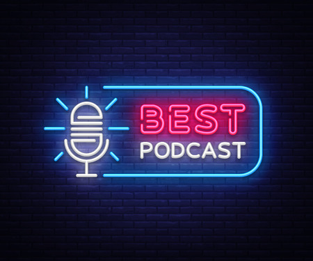Podcast neon sign vector. Best Podcast Design template neon sign, light banner, neon signboard, nightly bright advertising, light inscription. Vector illustration Illustration