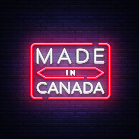 Made in Canada neon vector sign. Made in Canada symbol banner light, bright night Illustration. Vector illustration Illustration