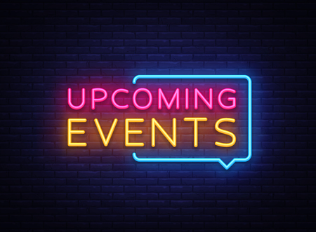 Prossimi eventi insegne al neon vettore. Insegna al neon del modello di progettazione di eventi imminenti, insegna luminosa, insegna al neon, pubblicità luminosa notturna, iscrizione leggera. Illustrazione vettoriale