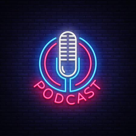 Plantilla de diseño de vector de señal de neón de podcast. Logotipo de neón de podcast, elemento de diseño de banner de luz colorida tendencia de diseño moderno, publicidad luminosa nocturna, letrero luminoso. Ilustración vectorial Logos