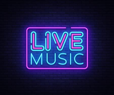 Live Music neon sign vector. Live Music design template neon sign, light banner, neon signboard, nightly bright advertising, light inscription. Vector illustration Stock Illustratie