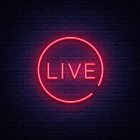 Live neon sign vector. Live Stream design template neon sign, light banner, neon signboard, nightly bright advertising, light inscription. Vector illustration