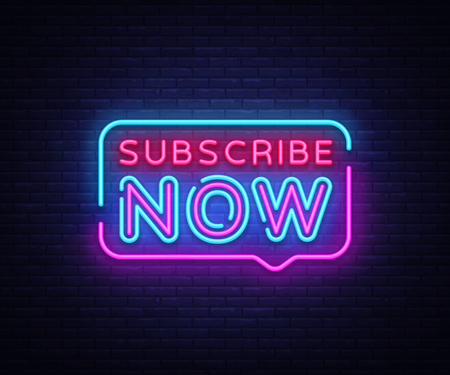 Subscribe Now neon signs vector. Subscribe Now text Design template neon sign, light banner, neon signboard, nightly bright advertising, light inscription. Vector illustration.