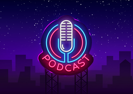 Podcast Neon sign vector design template. Podcast neon logo, light banner design element colorful modern design trend, night bright advertising, bright sign. Vector illustration. Billboard.