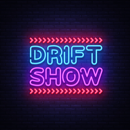 Drift Show sign vector design template. Drift Show Racing neon text, light banner design element colorful modern design trend, night bright advertising, bright sign. Vector illustration  イラスト・ベクター素材