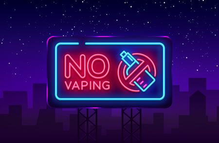 Geen vaping neon teken vector sjabloon, lichte banner, heldere nacht illustratie, symbool vaping verbod, geen vapen, elektronische sigaret neon. Vector illustratie. Aanplakbord.
