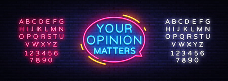 Your Opinion Matters neon signs vector. Design template neon sign, light banner, neon signboard, nightly bright advertising, light inscription. Vector illustration. Editing text neon sign.