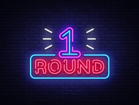 Il primo round è un vettore di insegna al neon. Boxe Round 1 incontro, elemento di design simbolo neon Illustrazione neon luminoso, banner luminoso. Illustrazione di vettore.