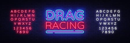 Drag Racing neon sign vector. Racing design template neon sign, light banner, neon signboard, nightly bright advertising, light inscription. Vector illustration. Editing text neon sign Illustration