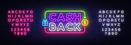 Cash Back sign vector design template. Cash Back symbols neon logo, light banner design element colorful modern design trend, night bright advertising, bright sign. Vector. Editing text neon sign. Archivio Fotografico - 114806831