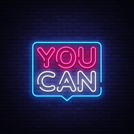 You Can Neon Text Vector. You Can neon sign, design template, modern trend design, night neon signboard, night bright advertising, light banner, light art. Vector illustration. 일러스트