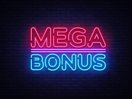 Vector de letrero de neón de Mega Bonus. Bonus letrero de neón de plantilla de diseño de texto de neón, banner de luz, letrero de neón, publicidad brillante nocturna, inscripción de luz. Ilustración de vector.