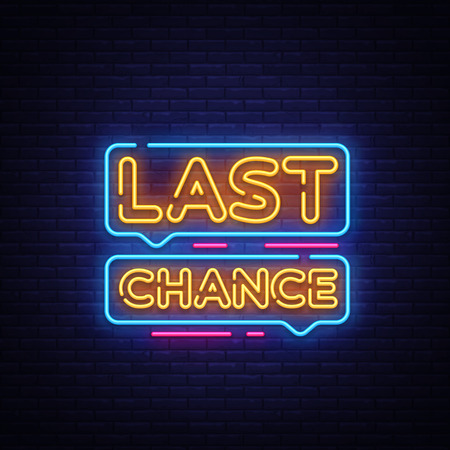 Last Chance Neon Text Vector. Last Chance neon sign, design template, modern trend design, night neon signboard, night bright advertising, light banner, light art. Vector illustration.