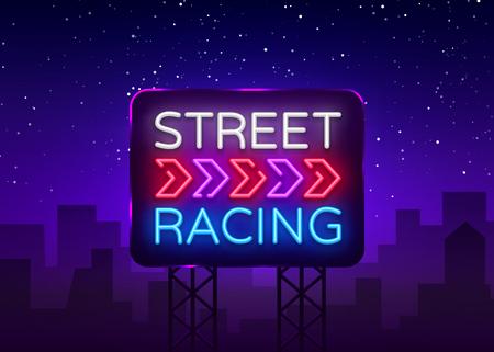 Street Racing Night Neon Logo Vector. Racing neon sign, design template, modern trend design, sports neon signboard, night bright advertising, light banner, light art. Vector illustration. Billboard