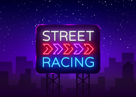 Street Racing Night Neon Logo Vector. Racing neon sign, design template, modern trend design, sports neon signboard, night bright advertising, light banner, light art. Vector illustration. Billboard