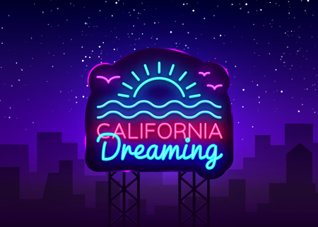 California neon sign vector. California Dreaming Design template neon sign, summer light banner, neon signboard, nightly bright advertising, light inscription. Vector Billboard Çizim