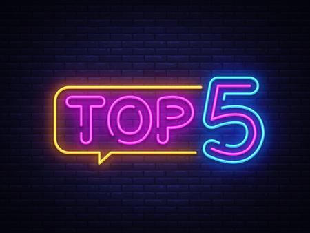 Top 5 vettore di testo al neon. Insegna al neon Top Five, modello di design, design di tendenza moderno, insegna al neon notturna, pubblicità luminosa notturna, banner luminoso, arte della luce. Illustrazione vettoriale.