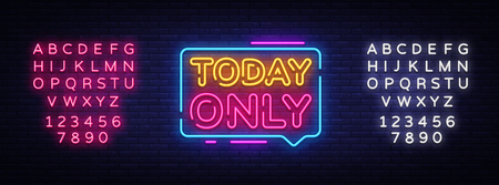 Today Only Neon Text Vector. Today Only neon sign, design template, modern trend design, night neon signboard, night bright advertising, light banner, light art. Vector. Editing text neon sign.