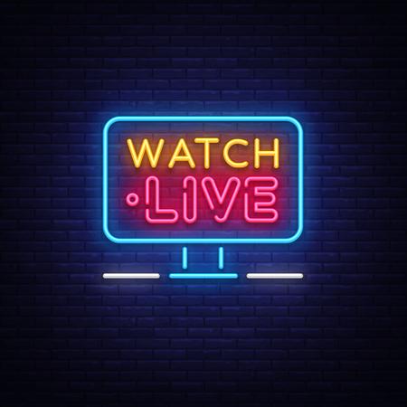 Sehen Sie Live Neon Text Vector. Sehen Sie Live-Leuchtreklame, Design-Vorlage, modernes Trend-Design, Nacht-Leuchtreklame, Nacht helle Werbung, Licht-Banner, Licht-Kunst. Vektorillustration Vektorgrafik