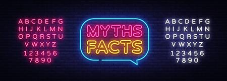Mythes faits vecteur de texte néon. Myths Facts enseigne au néon, modèle de conception, design tendance moderne, enseigne au néon de nuit, publicité lumineuse de nuit, bannière lumineuse, art lumineux. Vecteur. L'édition de texte au néon.