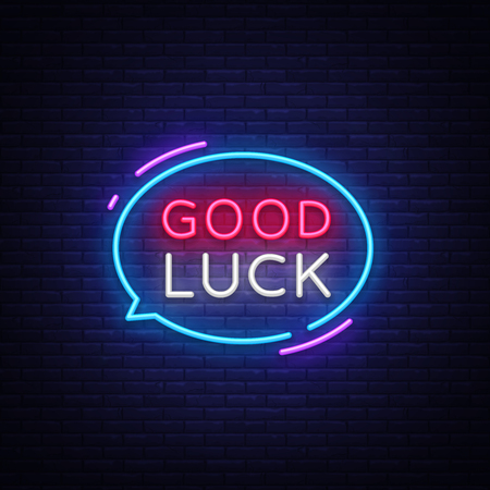 Good Luck Neon Text Vector. Good Luck neon sign, design template, modern trend design, night neon signboard, night bright advertising, light banner, light art. Vector illustration.
