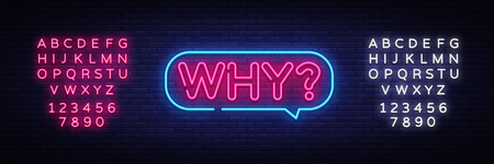 Why Neon Text Vector. Why neon sign, design template, modern trend design, night neon signboard, night bright advertising, light banner, light art. Vector. Editing text neon sign.