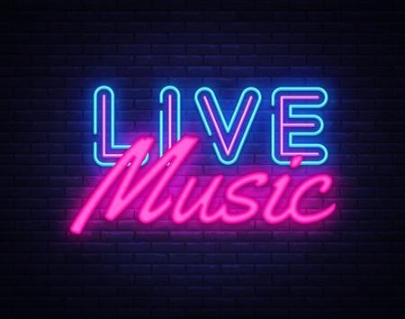 Vettore dell'insegna al neon di musica dal vivo. Insegna al neon del modello di progettazione di musica dal vivo, striscione luminoso, insegna al neon, pubblicità luminosa notturna, iscrizione luminosa. Illustrazione vettoriale. Vettoriali