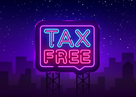 Tax free poster neon signboard vector. Tax free neon glowing letters shining, Light Banner, neon text.Vector illustration. Billboard.