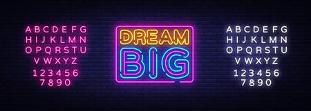 Sueño en grande Vector de texto de neón. Dream Big letrero de neón, plantilla de diseño, diseño de tendencia moderna, letrero de neón nocturno, publicidad luminosa nocturna, banner de luz, arte de luz. Vector. Edición de letrero de neón de texto.